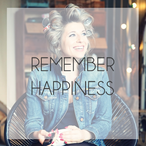 rememberhappiness